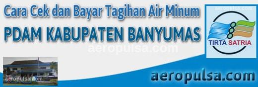 Cara cek dan bayar tagihan rekening PDAM Kabupaten Banyumas