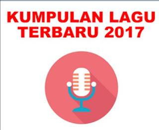 Top Tangga Lagu Terbaru 2017 Paling Top Full Album Mp3 Rar, Armada, Seryl,Isyana,Luis Fonsi,Krisdayanti, Rossa,Ed Serren, Rizky Febian