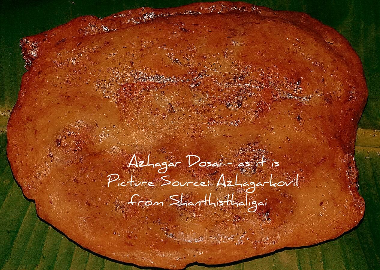 Azhagar Dosai, Azhagar Kovil Dosai