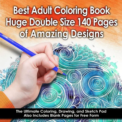 Book Review Best Adult Coloring Huge Double Size 140 Pages Of Amazing Designs By Top Quality Art Supplies