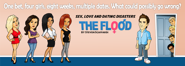 Sex Love and Dating Disasters, Steven Scaffardi, The Flood, Lad Lit, Dick Lit, Fratire, Funny Book, Comedy Book, Funny Novel, Comedy Novel, Dating Disasters, Books about dating, books about relationships, Chick Lit, Nick Spalding, Mike Gayle, Matt Dunn, Nick Hornby,
