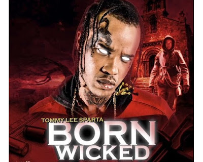 Tommy Lee Sparta – Born Wicked (Mp3 Download)