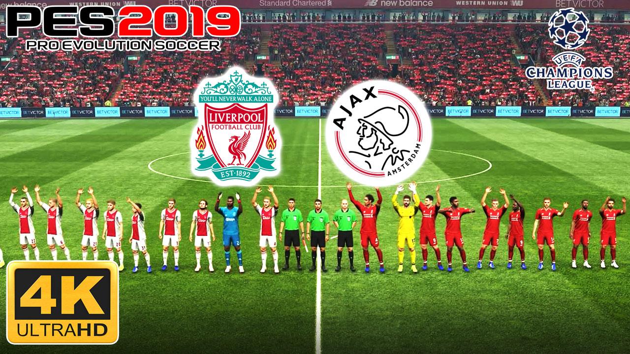 Pes 2019 Liverpool Vs Ajax Uefa Champion League Pc Gameplaysss