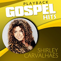 Baixar CD Shirley Carvalhaes Gospel Hits Lançamento 2016 Voz e Playback Grátis