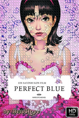 Perfect Blue [1080p] [Japones-Ingles Subtitulado] [MEGA]