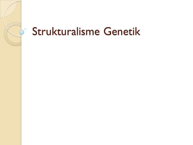 Strukturalisme Genetik Goldmann