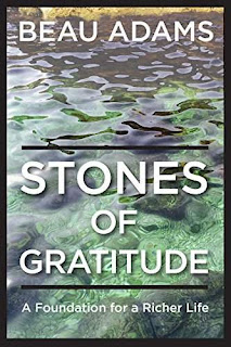 Stones of Gratitude, a powerful Christian Non-Fiction by Dr. Beau Adams