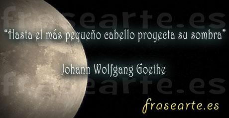Citas célebres de Johann Wolfgang Goethe