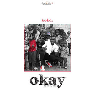 [Music] Koker - Okay