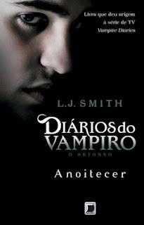 Resenha: Diários de Vampiro: O Retorno - Anoitecer 17