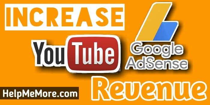 How to increase YouTube adsense earnings