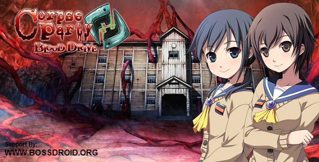 Free Download Corpse Party Blood Drive Apk Android + Data