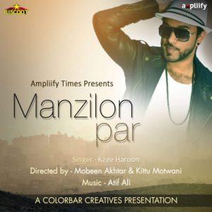 Manzilon Par – Kzee Haroon (2016)