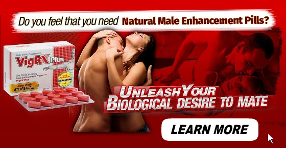 VigRx Plus Natural Male Enhancement