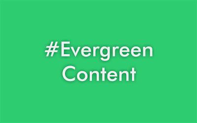"""Apa itu """"Evergreen Content""""?"""