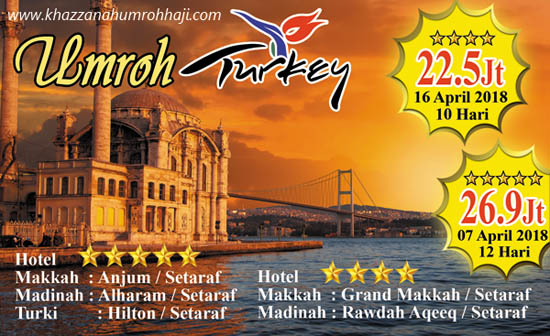Paket Umroh Plus Turki April