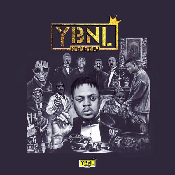 [Music] YBNL MaFia Family Album [Lil Kesh x Fire Boy  - Le_Le_Yi]