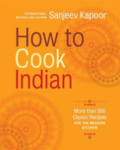 Book Review How To Cook Indian By Sanjeev Kapoor