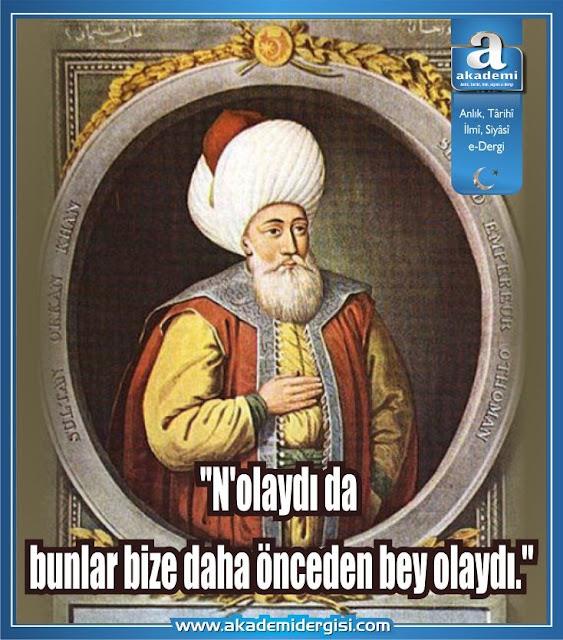 Orhan Gazi'nin ve Osmanlı Devleti'nin adaleti