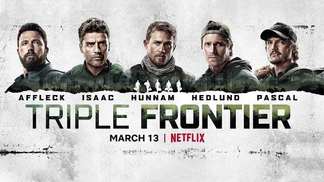 Triple Frontier (Film 2019) Tripla frontieră