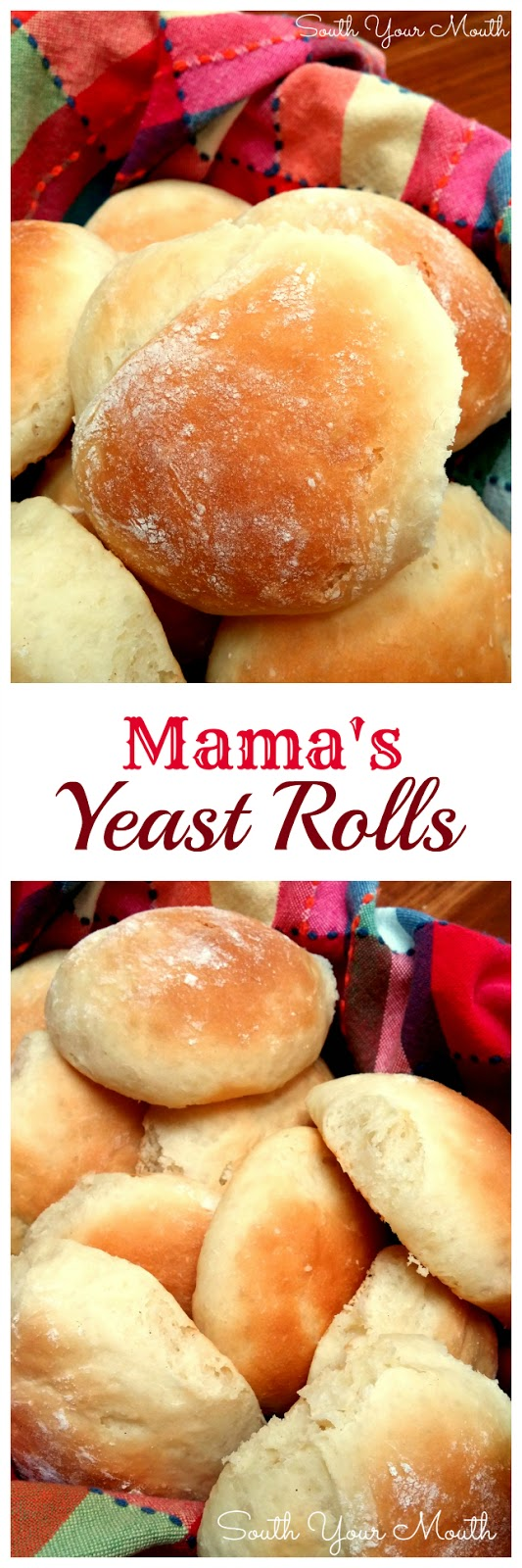 South Your Mouth: Mama's Yeast Rolls