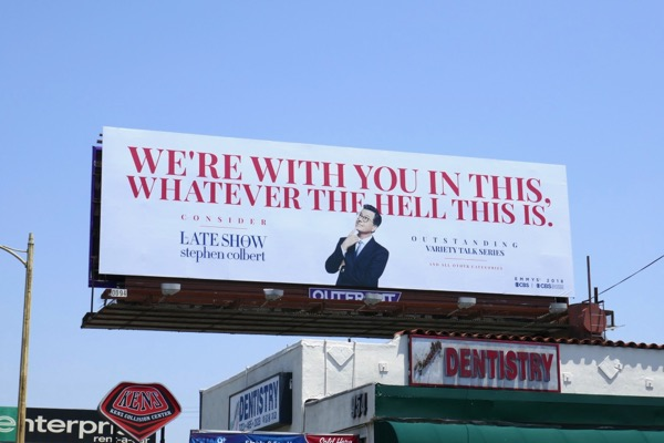 Stephen Colbert We're with you in this Emmy FYC billboard