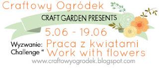 http://craftowyogrodek.blogspot.com/2016/06/wyzwanie-praca-z-kwiatami-challenge.html