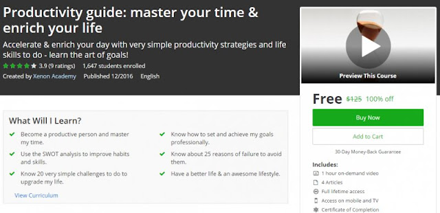 [100% Off] Productivity guide: master your time & enrich your life| Worth 125$