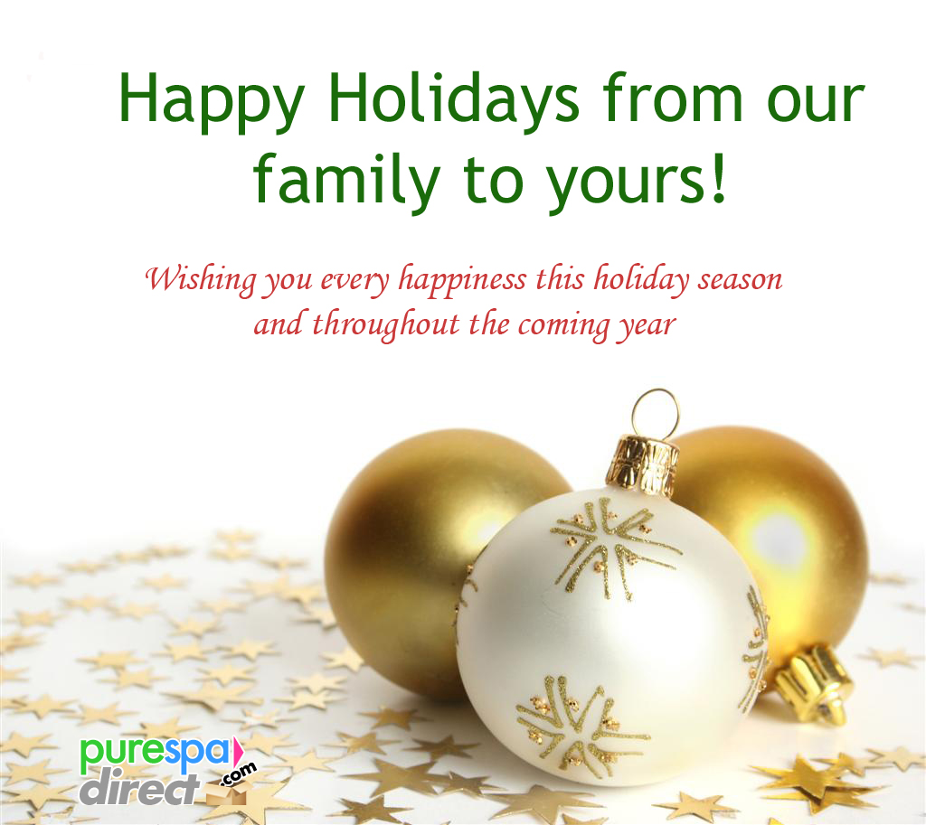 Pure Spa Direct Blog Holiday Greetings And Wishes From Pure Spa Direct