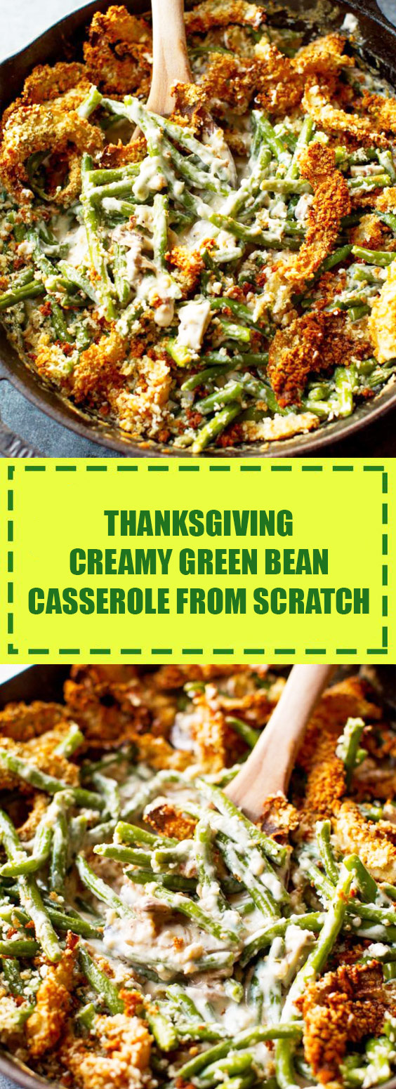 Creamy Green Bean Casserole from Scratch