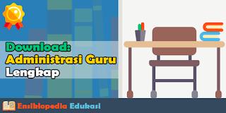 Kumpulan Perangkat Administrasi Guru Profesional Lengkap Format Microsoft Word Wajib