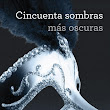 Saga Cincuenta Sombras - E. L. James