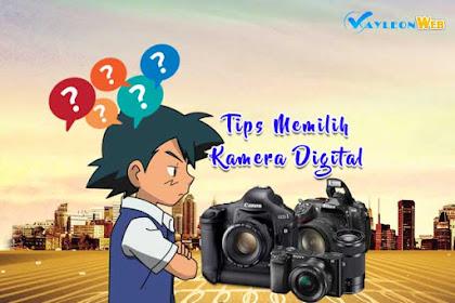 Tips Memilih Kamera Digital