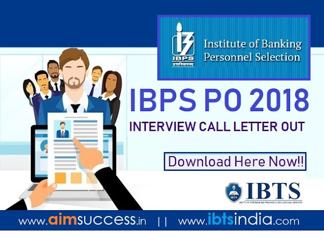 IBPS PO Interview Call letter 2018 Out, Download Here Now!
