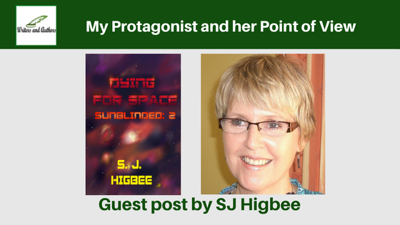 My Protagonist and her Point of View, guest post by SJ Higbee