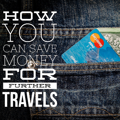 How you can save money for further travels - Fifty Plus Travel