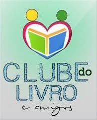 Clube do Livro e Amigos!