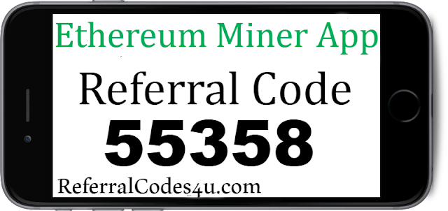 Earn free Ethereum with the Ethereum Miner App! Enter code 55358 to get started.