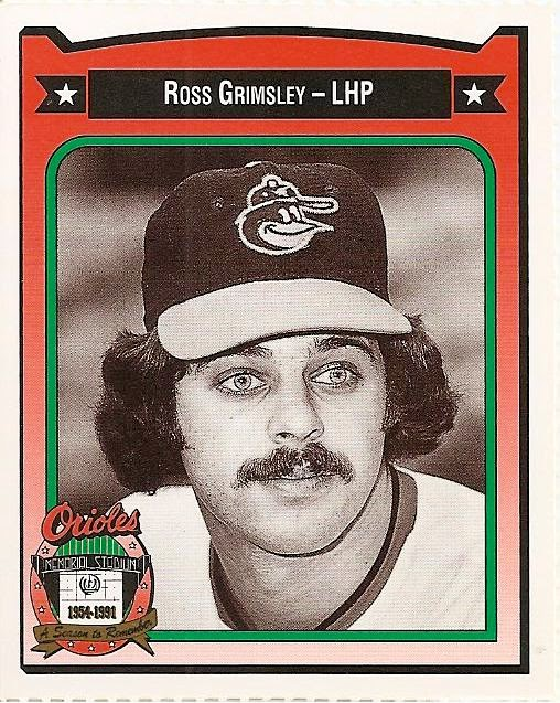 Orioles Card O The Day Ross Grimsley 1991 Crowncoca Cola All