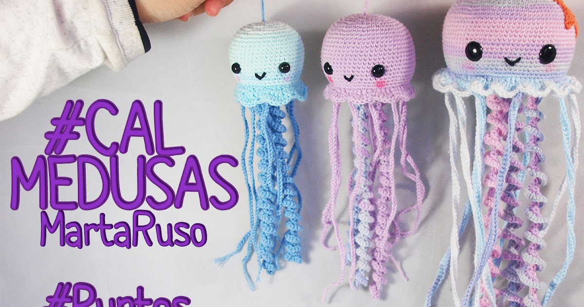 Marta Ruso Crochet Creativo: Medusas amigurumis [PATRÓN GRATIS]