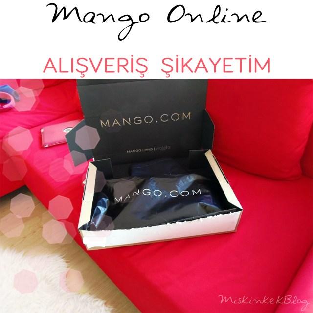 mango-online-alisveris-sikayetim