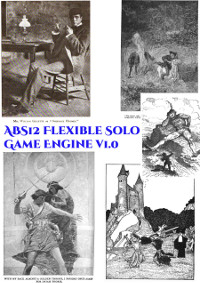 ABS12 Felxible Solo Game Engine