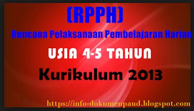 RPPH PAUD USIA 4-5 TAHUN KURIKULUM 2013 II Semester _ Info-dokumenpaud.blogspot.com
