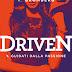 """""""DRIVEN #1. Guidati dalla passione"""" di K. Bromberg"""