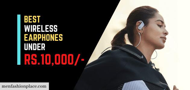 best wireless earphones under 10000