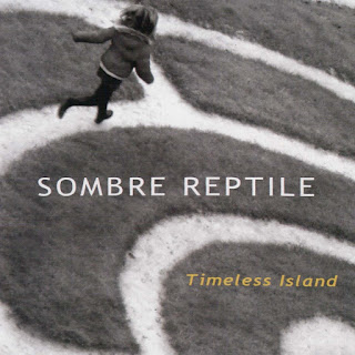 Sombre Reptile - 2012 - Timeless Islands