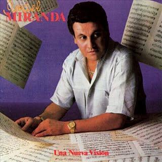 UNA NUEVA VISION - ISMAEL MIRANDA (1985)