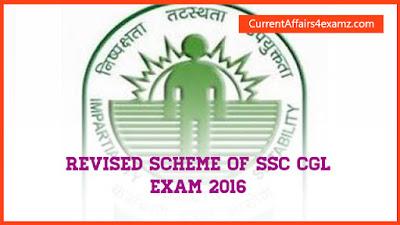 Revised Scheme of SSC CGL Exam 2016