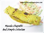 Masala Chapathi And Coleslaw