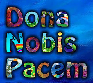 Dona nobis pacem, Grant us peace, Latin, BlogBlast For Peace